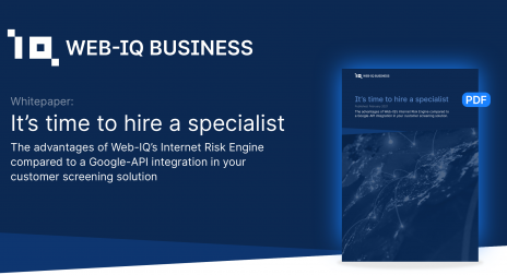 Soc Med It s time to hire a specialist The Advantages of Web IQ s Internet Risk Engine compared to a Google API integration in your customer screening solution